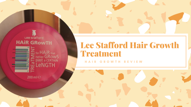Review: Lee Stafford Hair Growth Treatment